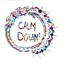 Calm Down (in tie dye) by bexsimone