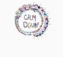 Calm Down (in tie dye) T-Shirt