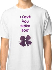 i love u since 900 Classic T-Shirt