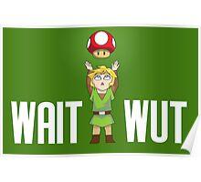 Zelda/Mario - Wait WUT on dark background Poster