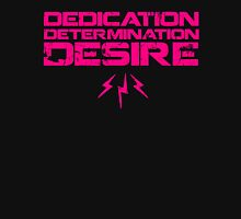 DEDICATION, DETERMINATION, DESIRE Womens Fitted T-Shirt