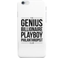 The GENIUS, BILLIONAIRE PLAYBOY, PHILANTHROPIST Club iPhone Case/Skin