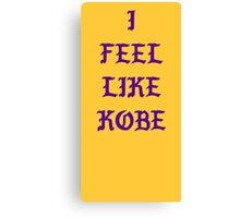 Kanye - I FEEL LIKE Kobe Canvas Print