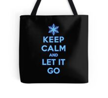 Keep Calm and Let It Go (dark background) Tote Bag