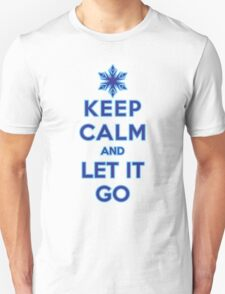 Keep Calm and Let It Go (light background) Unisex T-Shirt