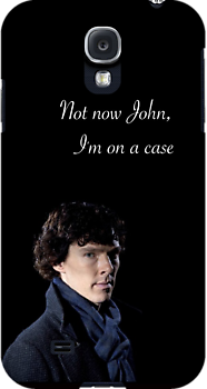 Not Now John I'm On A Case by EmmaPopkin