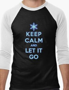Keep Calm and Let It Go (dark background) Men's Baseball ¾ T-Shirt
