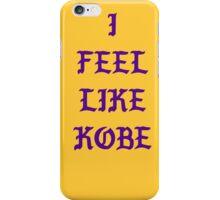 Kanye - I FEEL LIKE Kobe iPhone Case/Skin