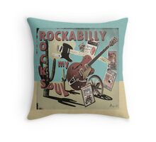 'ROCKABILLY ROCKS MY SOUL' Throw Pillow