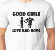 Good Girls Love Bad Boys Unisex T-Shirt