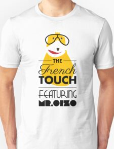 The French Touch - Feat MR.OIZO T-Shirt