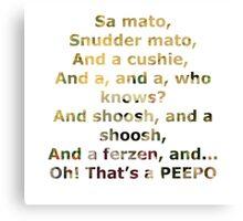 Peepo Canvas Print