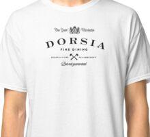 Dorsia Fine Dining Classic T-Shirt