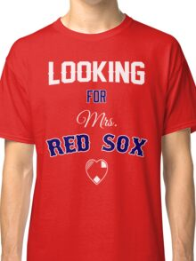 Looking for Mrs. Red Sox Classic T-Shirt