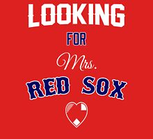Looking for Mrs. Red Sox Unisex T-Shirt