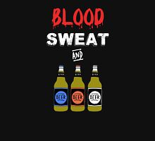 Blood Sweat and Beers Unisex T-Shirt