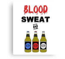 Blood Sweat and Beers Canvas Print