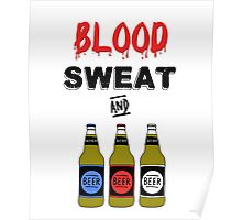 Blood Sweat and Beers Poster