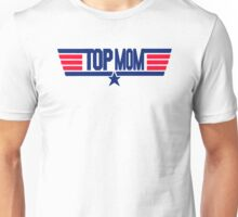 Top Mom Unisex T-Shirt