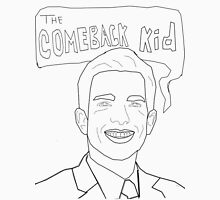The Comeback Kid Unisex T-Shirt