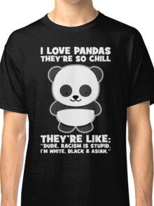Pandas And Racism Classic T-Shirt