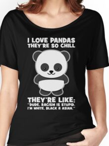 Pandas And Racism Women's Relaxed Fit T-Shirt