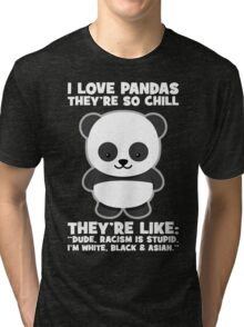 Pandas And Racism Tri-blend T-Shirt