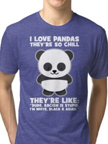Pandas And Racism Tri-blend T-Shirt