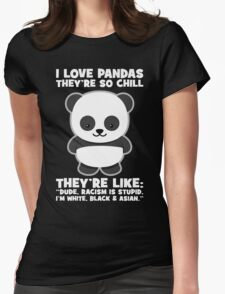 Pandas And Racism Womens Fitted T-Shirt