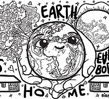 Earth is Our Home! B&W by fionfairyland