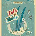 Let's go Skiing retro poster by PaulMalyugin