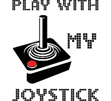 Play With My Joystick Photographic Print