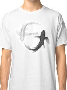 Whatever Classic T-Shirt