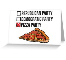 Republican Party vs Democratic Party vs Pizza Party Greeting Card