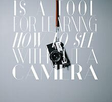 """A camera is a tool for learning how to see without a camera."" – Dorothea Lange by arc360"