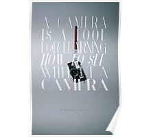 """A camera is a tool for learning how to see without a camera."" – Dorothea Lange Poster"