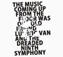 A Clockwork Orange - The Music Coming Up From The Floor Was Our Old Friend Ludwig Van And The Dreaded Ninth Symphony by scatman