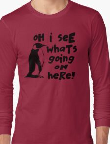 Billy Madison Quote - Oh I See What's Going On Here Long Sleeve T-Shirt