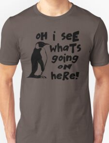 Billy Madison Quote - Oh I See What's Going On Here Unisex T-Shirt