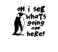 Billy Madison Quote - Oh I See What's Going On Here Photographic Print