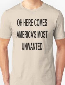 Funny Joke for the unwanted T-Shirt