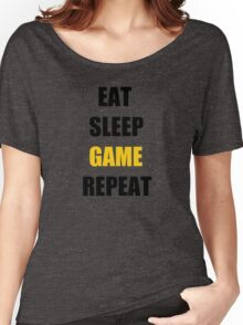 Eat, Sleep, Game. Women's Relaxed Fit T-Shirt