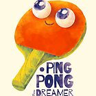 Ping-pong dreamer by limeart