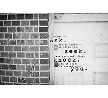 Ask Seek Knock Photographic Print