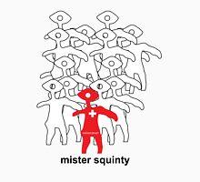 Mister Squinty 1 Unisex T-Shirt
