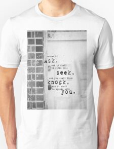 Ask Seek Knock T-Shirt
