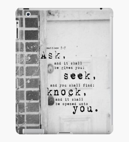 Ask Seek Knock iPad Case/Skin