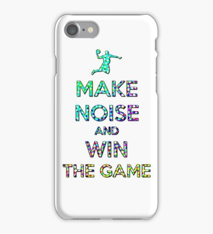 Make Noise And Win The Game iPhone Case/Skin