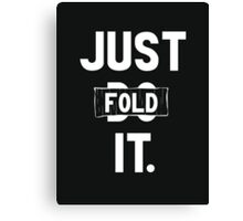 Just fold it Canvas Print