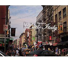 Little Italy New York Photographic Print